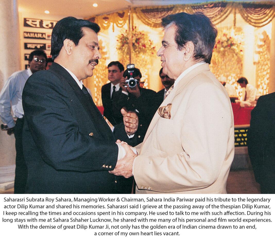 Saharasri Subrata Roy Sahara penned down his emotional tribute to the legendary actor Dilip Kumar